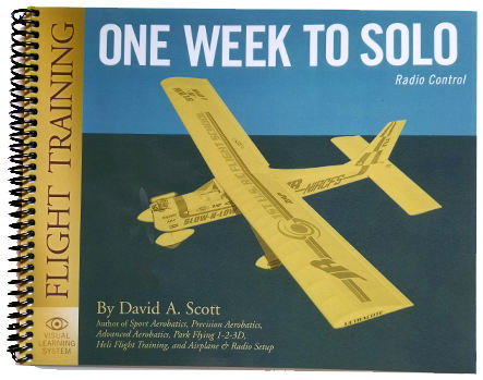 One Week to Solo Model Plane Flight Training Manual