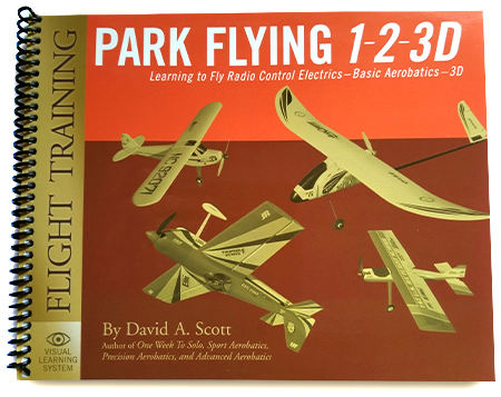 Park Flying 1-2-3D Model Plane Flight Training Manual